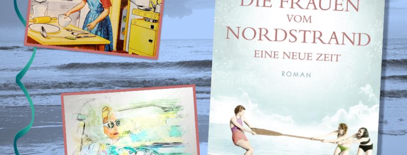 Die Frauen vom Nordstrand - Eine neue Zeit - Cover